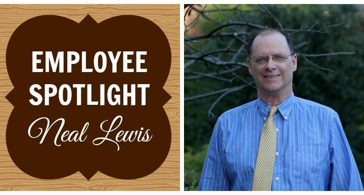 Employee Spotlight: Neal Lewis
