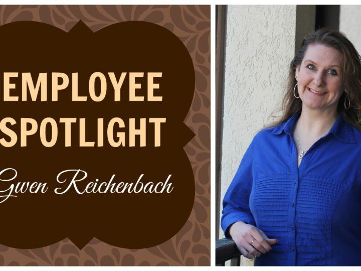Employee Spotlight: Gwen Reichenbach